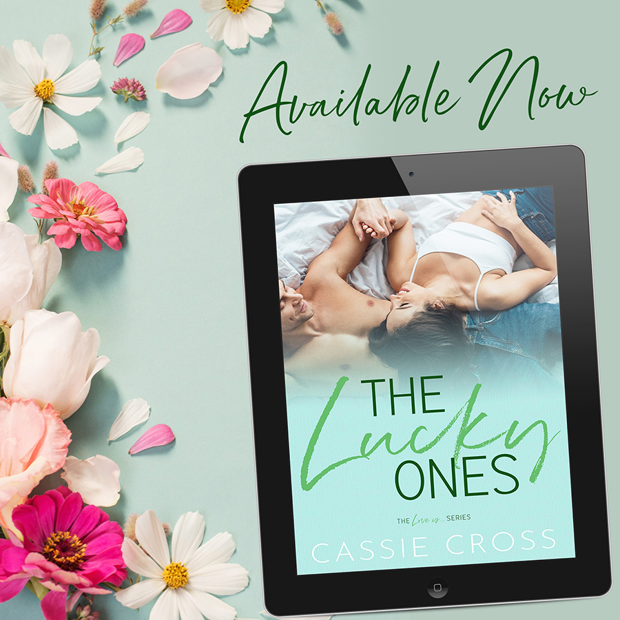 THE LUCKY ONES, the seventh book in her adult contemporary romance series, Love Is..., by Cassie Cross is Available Now