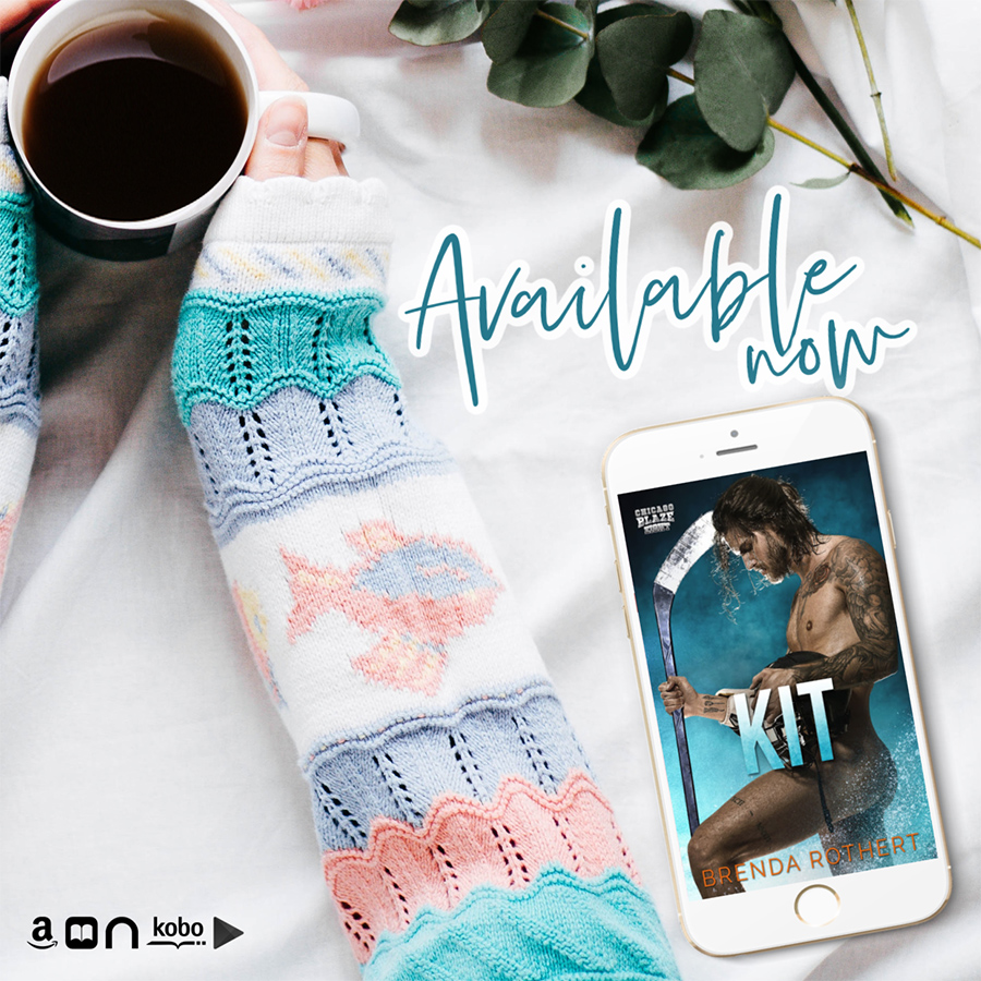 KIT, the eighth book the adult contemporary sports romance series, Chicago Blaze Hockey, by Brenda Rothert is available now
