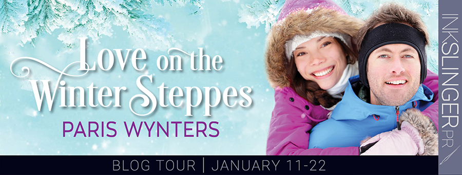 Welcome to the blog tour for LOVE ON THE WINTER STEPPES, a stand-alone adult contemporary romance, by Paris Wynters