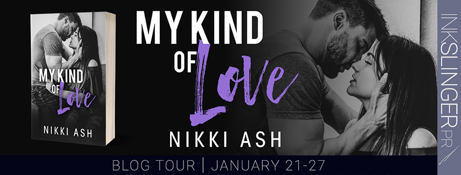 Welcome to the blog tour for MY KIND OF LOVE, the first book in the new adult contemporary/military romance series, Finding Love, by Nikki Ash