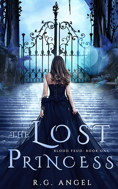 THE LOST PRINCESS, the first book in the adult fantasy romance series, Blood Feud, by R.G. Angel