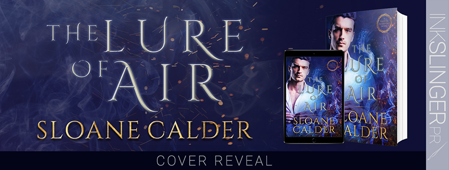 Author Sloane Calder is revealing the cover to THE LURE OF AIR, the second book in her adult paranormal romance series, Natura Elementals, releasing February 9, 2021
