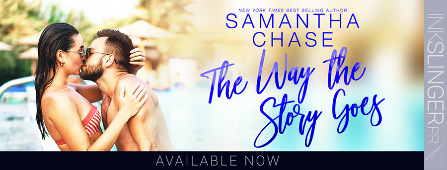 Today is release day for THE WAY THE STORY GOES, the seventh book in the adult contemporary romance series, Magnolia Sound, by New York Timesand USA Today bestselling author, Samantha Chase