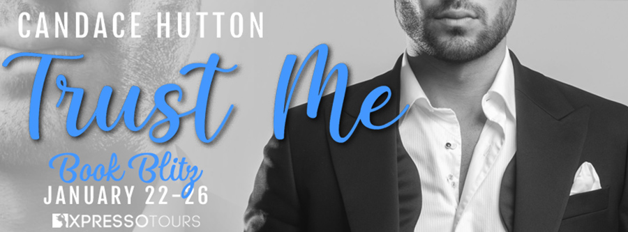 Welcome to the book blitz for TRUST ME, the first book in the adult contemporary romance series, Manhattan Marriage, by Candace Hutton
