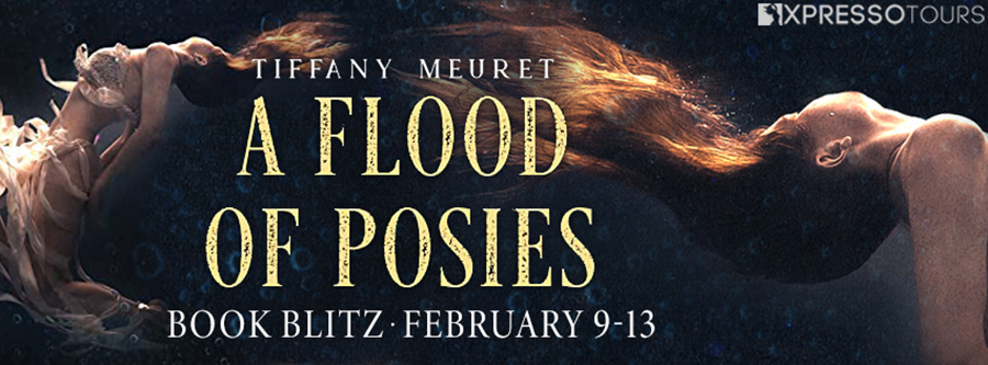 Welcome to the book blitz for A FLOOD OF POSIES, a standalone adult scifi fantasy, by debut author Tiffany Meuret