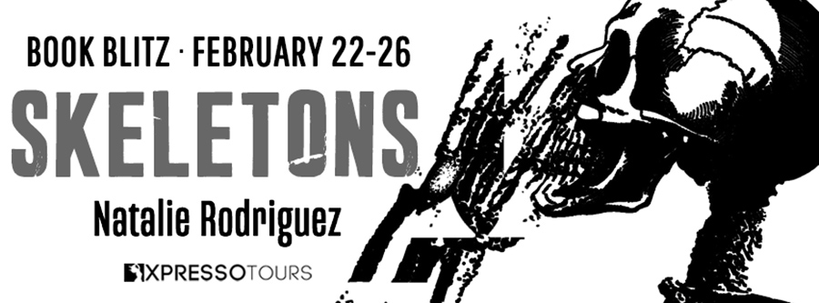 Welcome to the book blitz for SKELETONS, the second book in the young adult contemporary thriller series, Elephant, by Natalie Rodriguez, releasing February 26, 2021