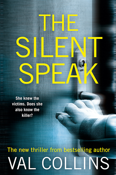 THE SILENT SPEAK, a standalone adult psychological thriller, by Val Collins