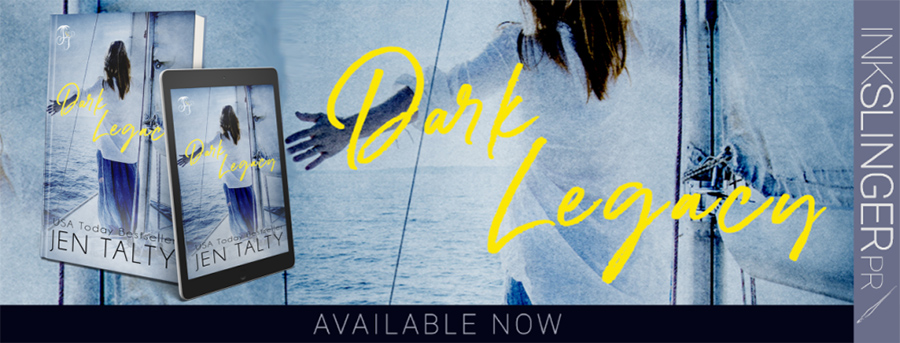 Today is release day for DARK LEGACY, the first book in the adult romantic suspense series, Legacy, by USA Today bestselling author, Jen Talty