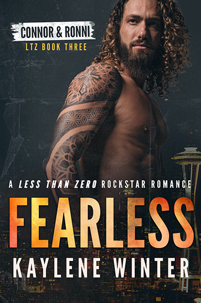 FEARLESS, the third book in the adult contemporary rockstar romance series, Less Than Zero, by Kaylene Winter