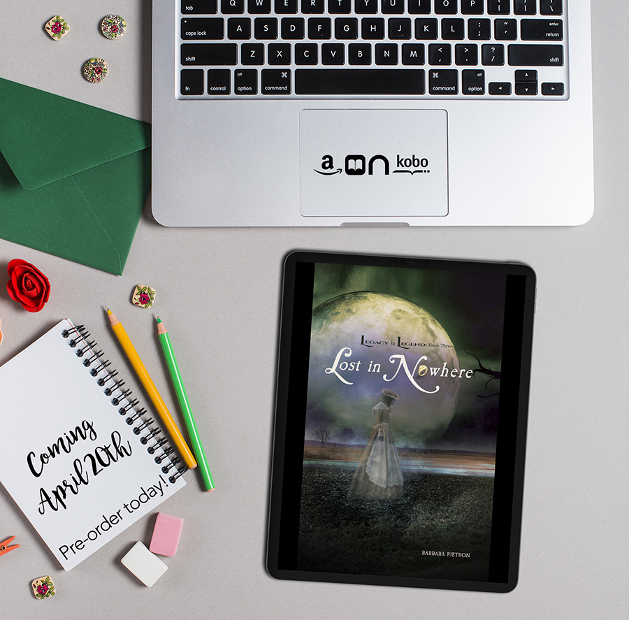 Preorder LOST IN NOWHERE, the third book in the young adult paranormal romance series, Legacy in Legend, by Barbara Pietron now!
