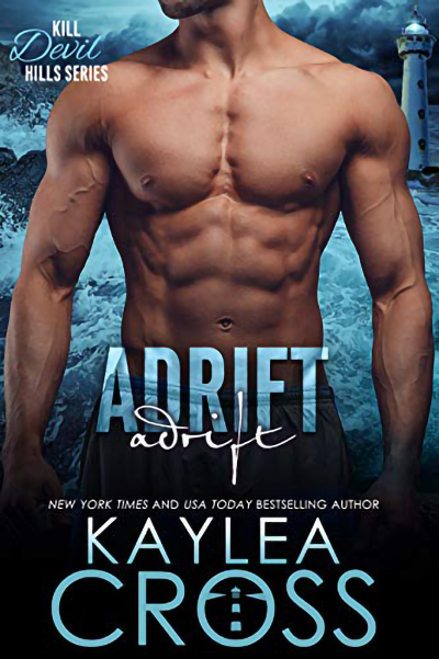 ADRIFT, the third book in the adult romantic suspense/military romance series, Kill Devil Hills, by New. York Times and USA Today bestselling author, Kaylea Cross