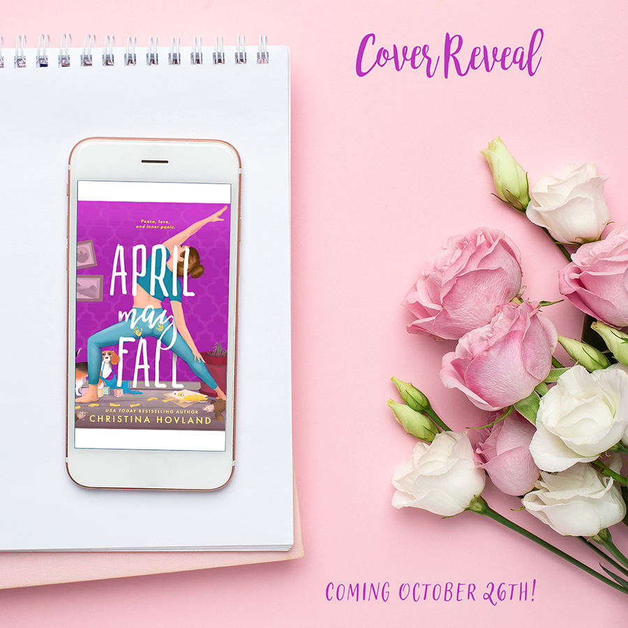 APRIL MAY FALL, a standalone adult contemporary romance, by USA Today bestselling author, Christina Hovland, is coming October 21!