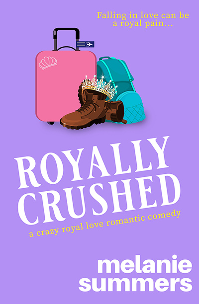 ROYALLY CRUSHED, the first book in the adult contemporary romantic comedy series, Crazy Royal Love