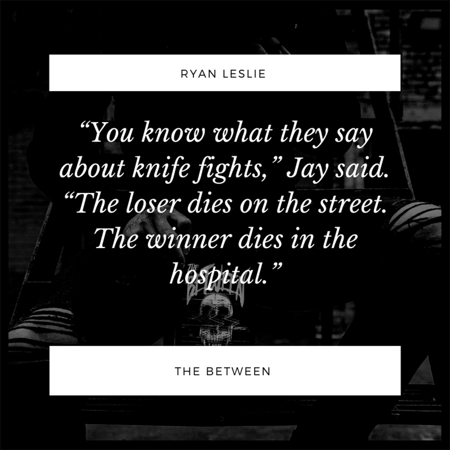 Teaser from THE BETWEEN, a stand-alone adult horror, by Ryan Leslie