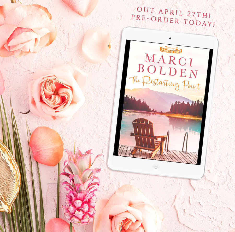 Preorder THE RESTARTING POINT, the first book in the women's fiction series, Chammont Point, by Marci Bolden now!