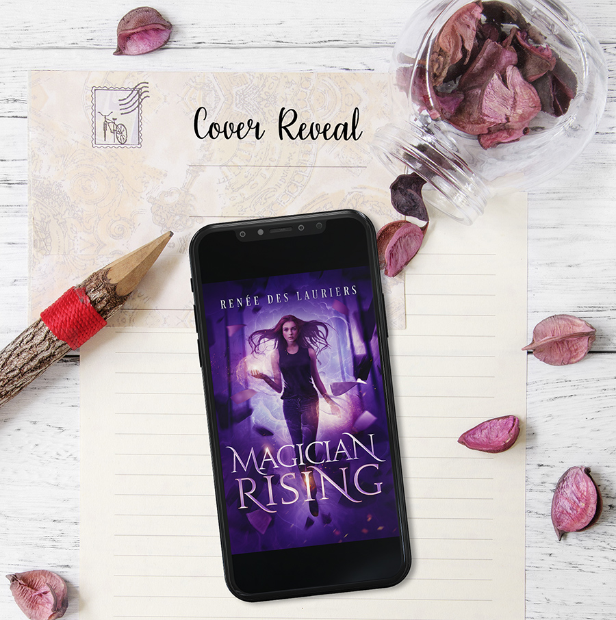 Cover Reveal for MAGICIAN RISING, a stand-alone new adult urban fantasy, by Renée des Lauriers