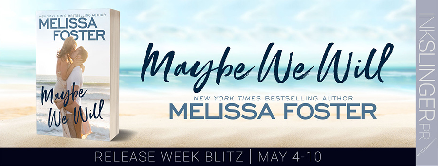 Welcome to the release blitz for MAYBE WE WILL, the first book in the adult contemporary romance series, Silver Harbor, by New York Times and USA Today bestselling author, Melissa Foster