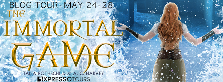 Welcome to the blog tour for THE IMMORTAL GAME, a stand-alone young adult fantasy by Talia Rothschild and A.C. Harvey