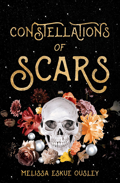 CONSTELLATIONS OF SCARS, a standalone adult dark fantasy, by Melissa Eskue Ousley