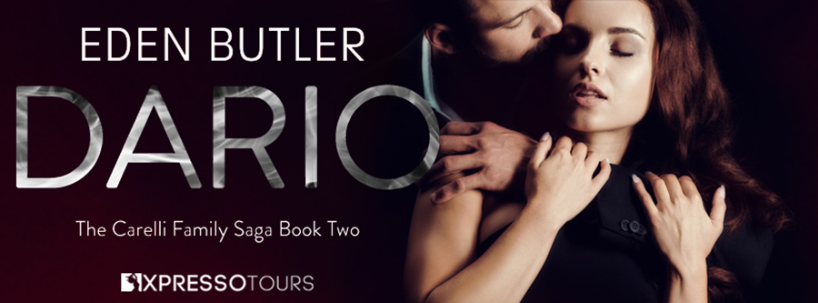 Author Eden Butler is revealing the cover to DARIO, the second book in the adult romantic suspense series, The Carelli Family Saga, releasing July 20, 2021