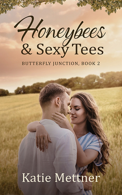 HONEYBEES AND SEXY TEES, the second book in the adult contemporary romantic suspense series, Butterfly Junction, by Katie Mettner