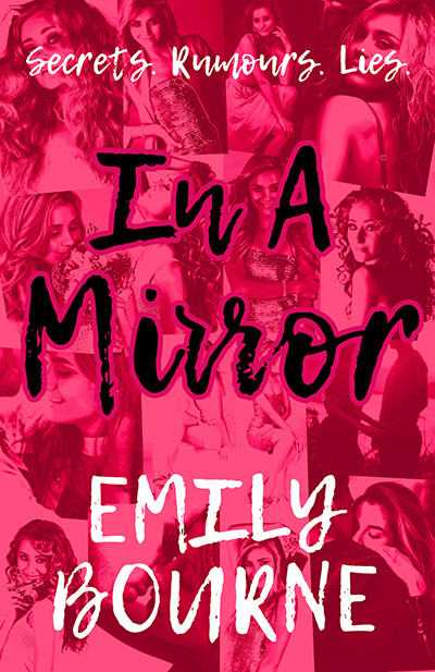 IN A MIRROR, the first book in the young adult contemporary romance series, In It Together, by Emily Bourne