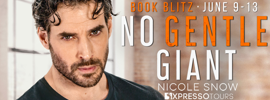 Welcome to the book blitz for NO GENTLE GIANT, a standalone adult contemporary romance, by Wall Street Journaland USA Today bestselling authorNicole Snow