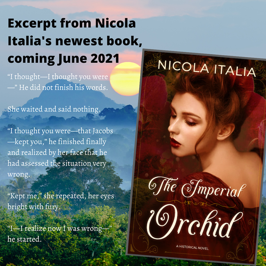 Teaser from IMPERIAL ORCHID, a standalone adult historical romance, by Nicola Italia