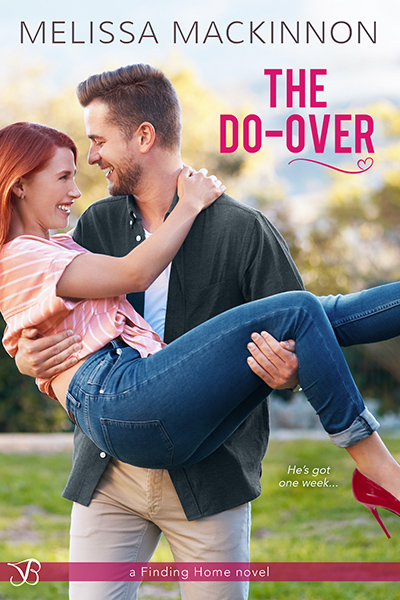 THE DO-OVER, a first book in the adult contemporary romance series, Finding Home, by Melissa MacKinnon