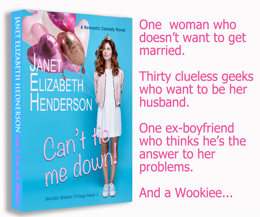 Teaser from CAN'T TIE ME DOWN!, the first book in the adult contemporary romance/romantic comedy series, Sinclair Sisters, by Janet Elizabeth Henderson