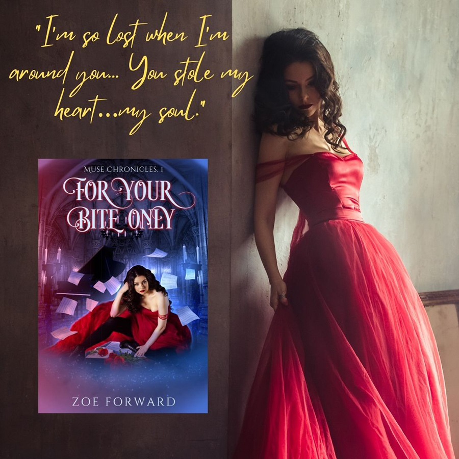 Teaser from FOR YOUR BITE ONLY, the first book in the adult paranormal romance series, Muse Chronicles, by Zoe Forward