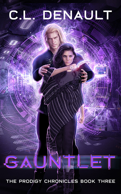 GAUNTLET, the third book in her young adult scifi dystopian romance series, The Prodigy Chronicles, by C.L. Denault
