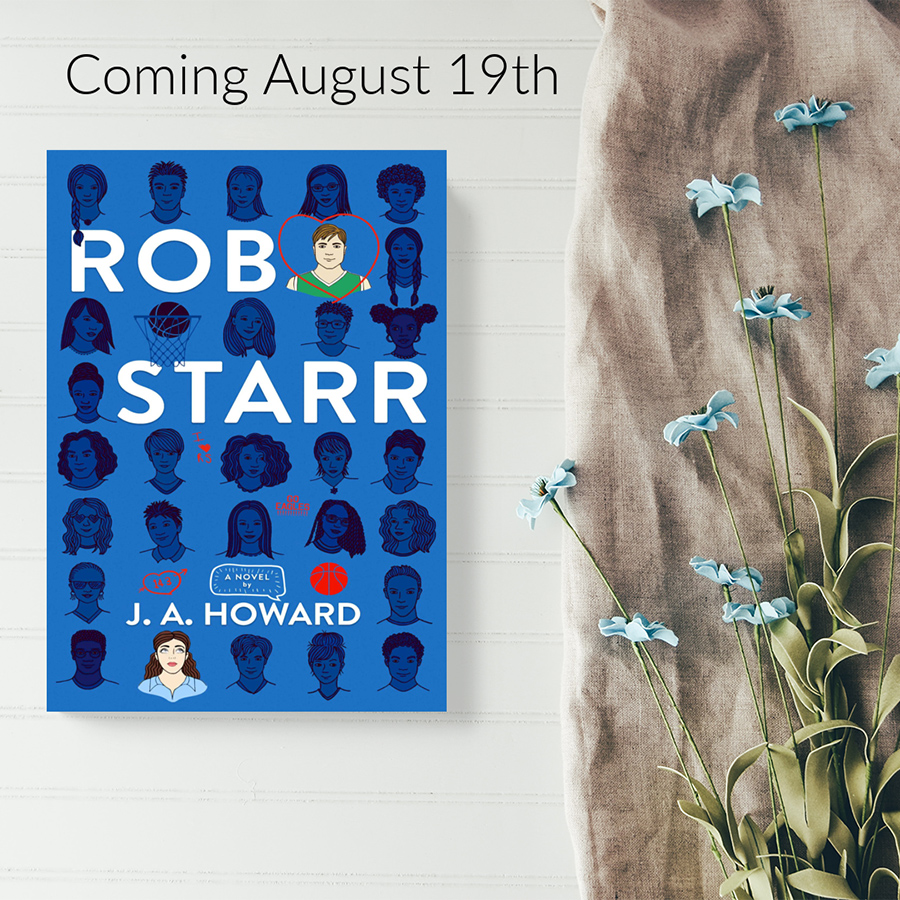 ROB STARR, a standalone young adult contemporary romance, by J.A. Howard is Coming August 19