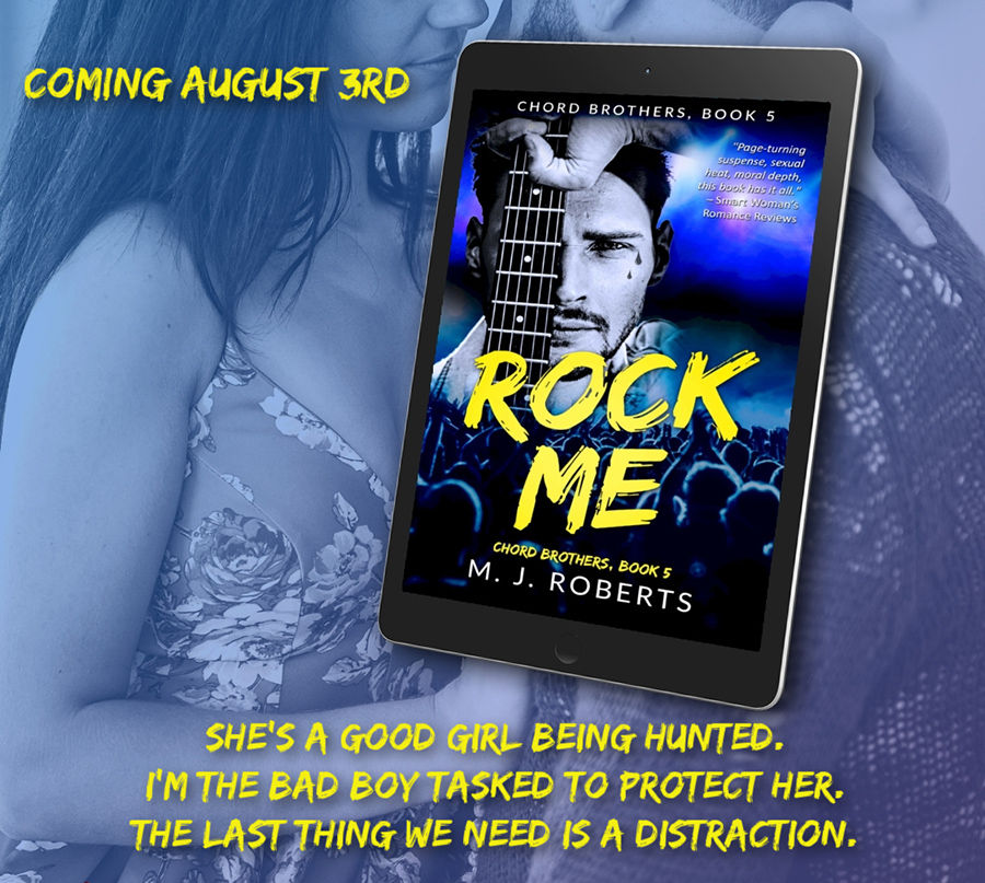 Teaser from ROCK ME, the fifth book in the adult contemporary rock star romance series, Chord Brothers, by M.J. Roberts
