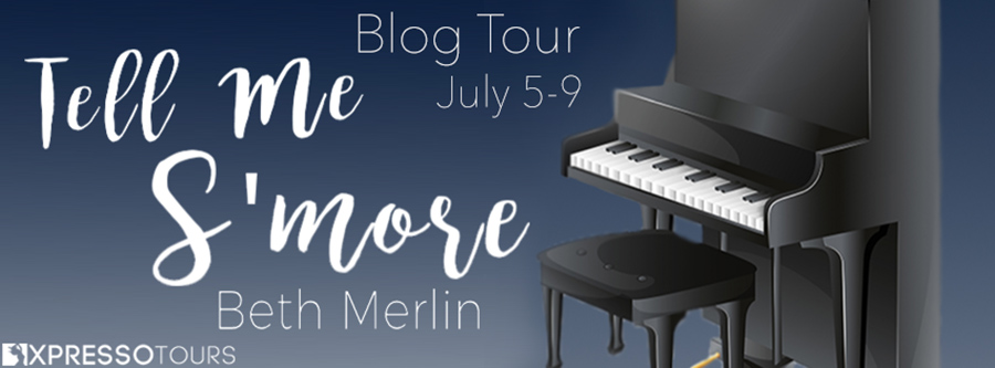 Welcome to the blog tour for TELL ME S'MORE, the fourth book in the adult contemporary romance series, Campfire, by Beth Merlin.