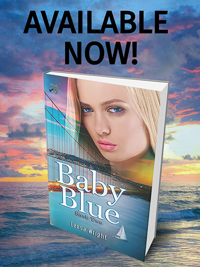 BABY BLUE, the second standalone book in her adult historical romance series, Corrington Brothers, by Leesa Wright out now!