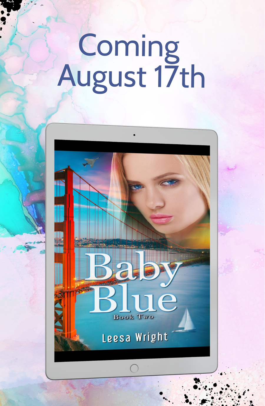 BABY BLUE, the second standalone book in her adult historical romance series, Corrington Brothers, by Leesa Wright release on August 17