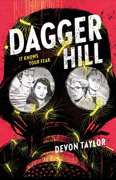 DAGGER HILL, a young adult scifi thriller, by Devon Taylor