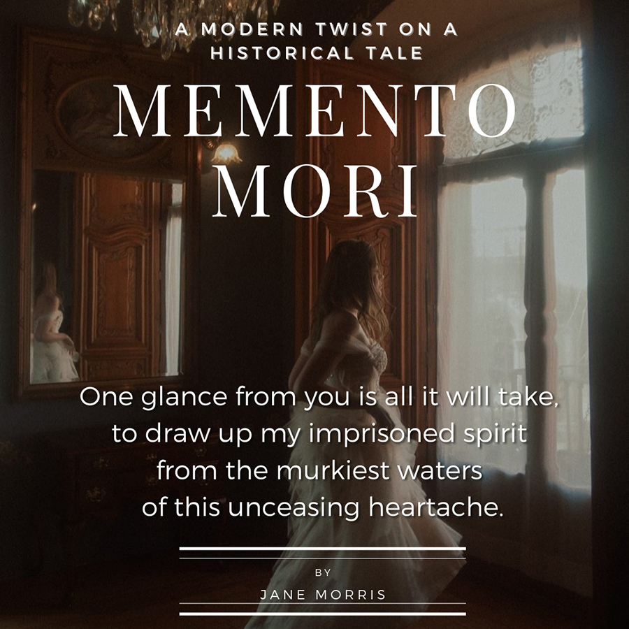 Teaser from MEMENTO MORI, a standalone contemporary historical romance, by Jane Morris