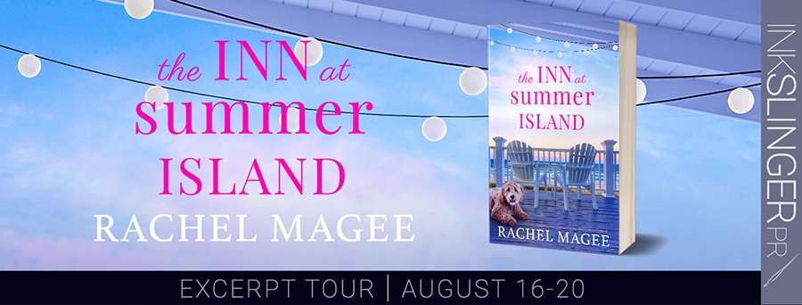 Entangled Amara and author Rachel Magee are revealing an excerpt from THE INN AT SUMMER ISLAND, a stand-alone adult contemporary romance, releasing August 23, 2021