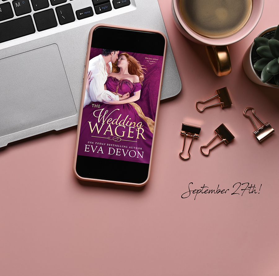 THE WEDDING WAGER, a standalone adult historical romance, by USA Today bestselling author Eva Devon, releases September 27, 2021