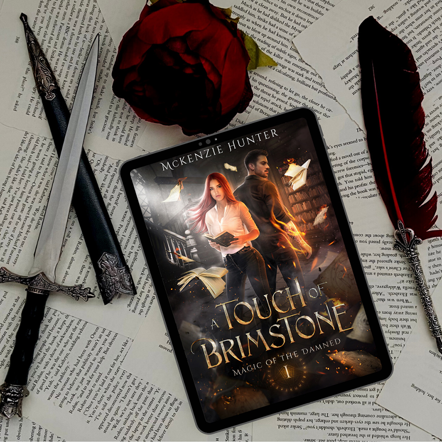 Teaser from A TOUCH OF BRIMSTONE, the first book in the new adult fantasy romance series, Magic of the Damned, by McKenzie Hunter