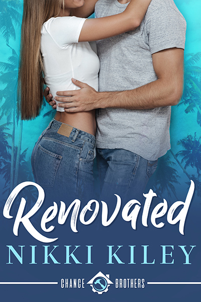 RENOVATED, the first book in the adult contemporary workplace romance series, Chance Brothers, by Nikki Kiley