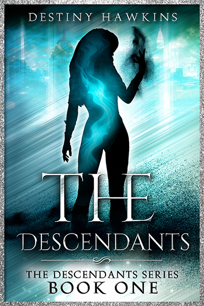 THE DESCENDANTS, the first book in the adult dark fantasy, dystopian series, The Descendants, by Destiny Hawkins
