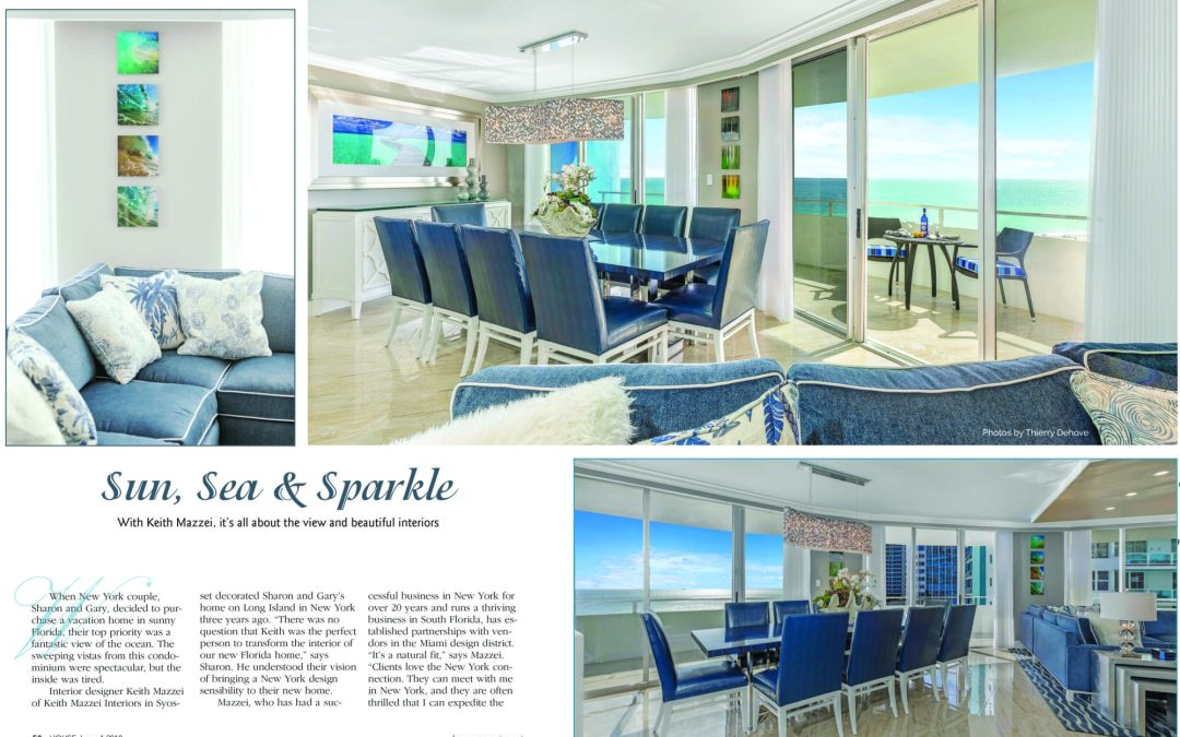 Interior Designer Keith Mazzei published into House Magazine