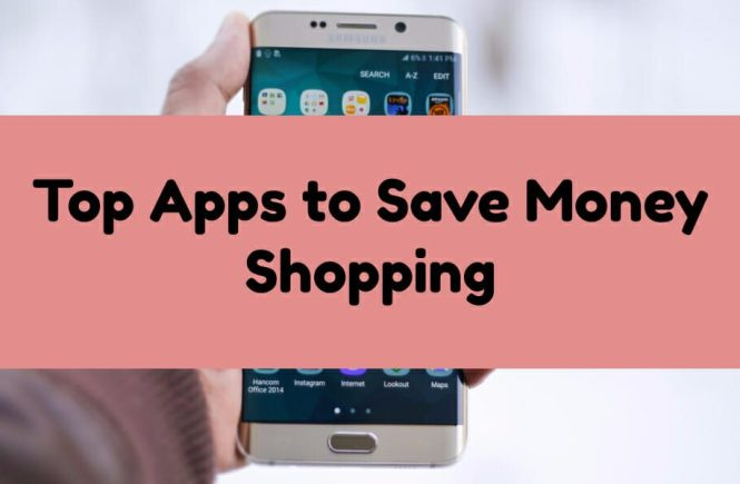 Top Apps To Save Money Shopping Grocery And Retail