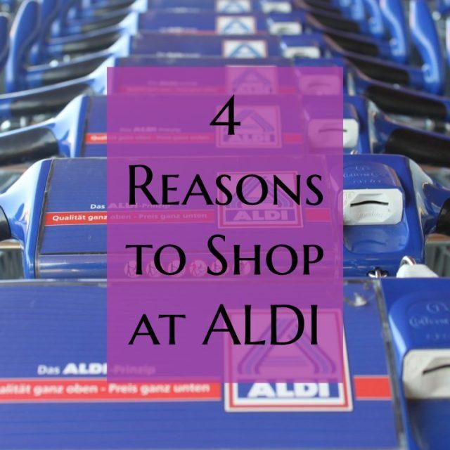 4 Reasons to Shop at ALDI