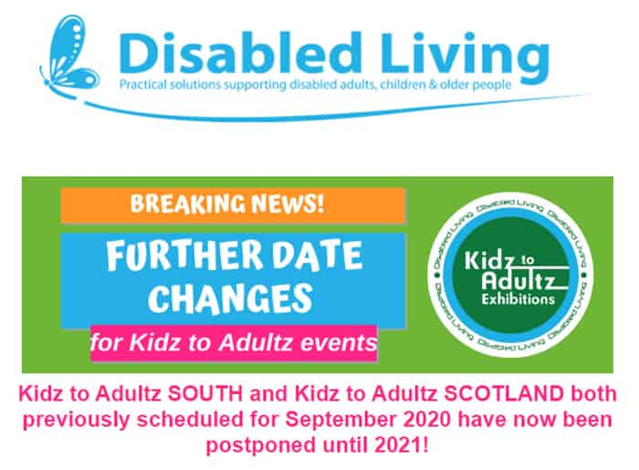 Kidz to Adultz South and Scotland date changes 2021 image