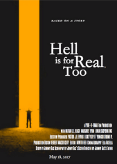 Hell is For Real Too
