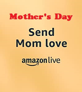 Mother's Day - Send Mom Love